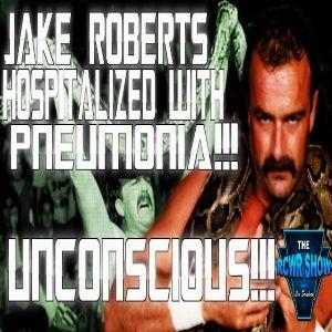 Jake Roberts Hospitalized!!! (8-28-14)