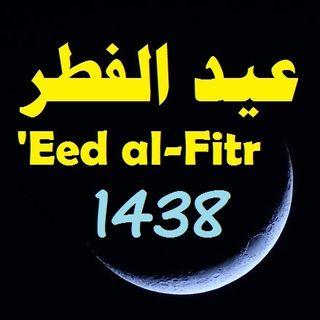 Khutbah: Eed al-Fitr 1438