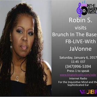 Robin S. On Brunch In The Basement with JaVonne - FB LIVE Edition