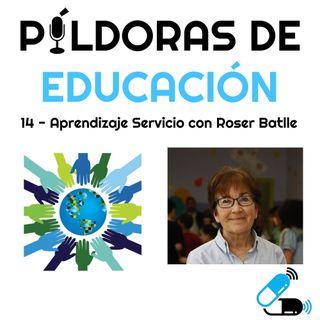 PDE 14 - Aprendizaje Servicio con Roser Batlle