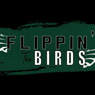Flippin' the Birds: Are the Eagles their own worst enemy?! | Ep56