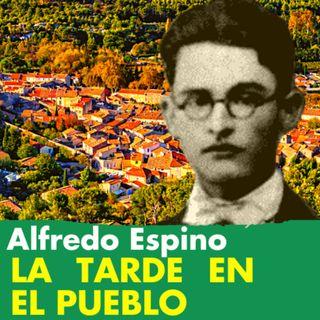 LA TARDE EN EL PUEBLO Alfredo Espino 🌄🤗 | Valentina Zoe 🌻 | TARDE EN EL PUEBLO de Alfredo Espino
