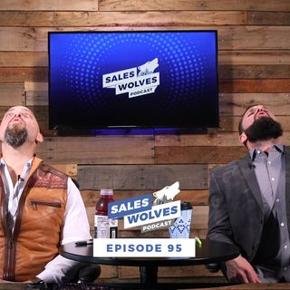 Sales Wolves Podcast | Episode 95 | Practice
