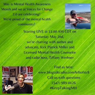Discussing Mental Health with Kirk Patrick Miller and Tiffany Werhner