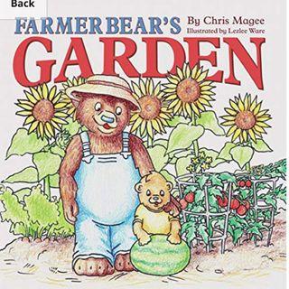 Farmer Bear's Garden by Chris Magee