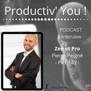 Zen et Pro avec Pierre Peigné