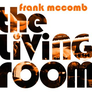 The Living Room w/ Frank McComb 2/28