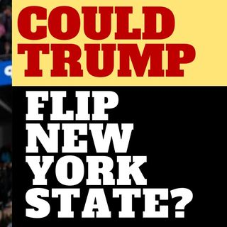 TRUMP SAYS NEW YORK IS IN PLAY