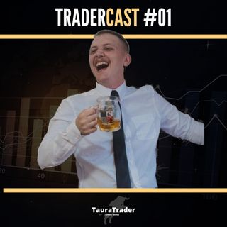 Minha trajetória como Trader - TraderCast #01