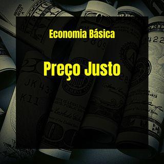 Economia Básica - Preço Justo - 04