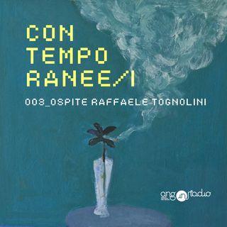 Ep. 03 - Con Raffaele Tognolini