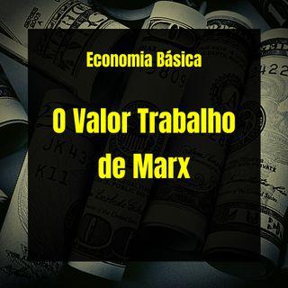 Economia Básica - O Valor Trabalho de Marx - 32
