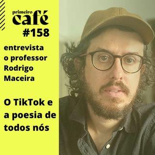 #158: Houve Ditadura, Sim | o TikTok e a História da Arte com Rodrigo Maceira