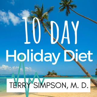 Ten Day Holiday Diet [S2E01]