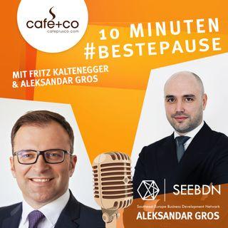 BESTEPAUSE Podcast Folge 9 – Aleksandar Gros über Wirtschaft in Südosteuropa nach CoVID-19