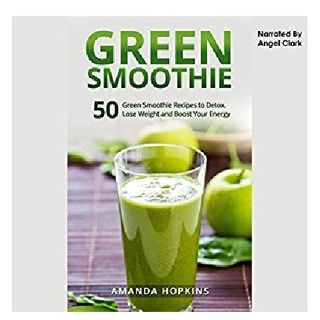 Green Smoothie By Amanda Hopkins Narrated By Angel Clark