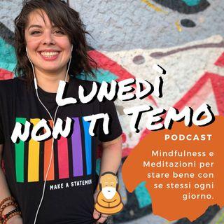 Non mi piace meditare - Podcast 11