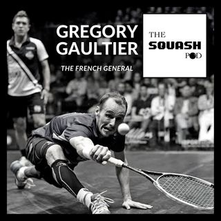 The Squash Pod bank holiday special with Gregory Gaultier