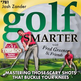 Mastering Those Scary Golf Shots That make You Question Your Skills & Buckle Your Knees