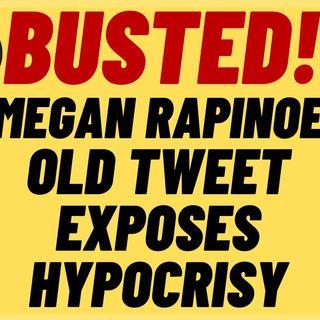 WOKE MEGAN RAPINOE Busted For Hyrocrisy