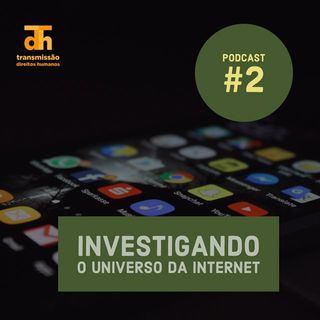 #2: Investigando o universo da internet