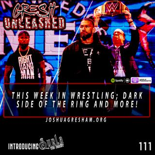 """This Week In Wrestling, Dark Side of The Ring, """"Chop It Up With Suela"""", Velveteen Dream and more! 