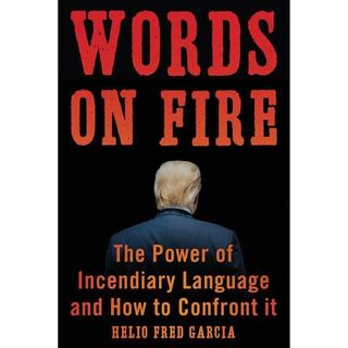 Fred Garcia Releases The Book Words On Fire