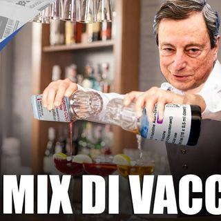 Mix di vaccini - Il Controcanto - Rassegna stampa del 26 Maggio 2021