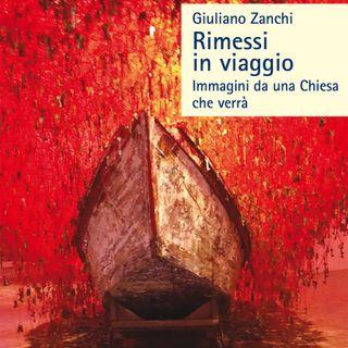 """Giuliano Zanchi """"Rimessi in viaggio"""""""