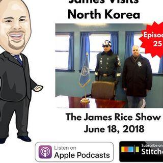 Episode 25 - James Visits North Korea