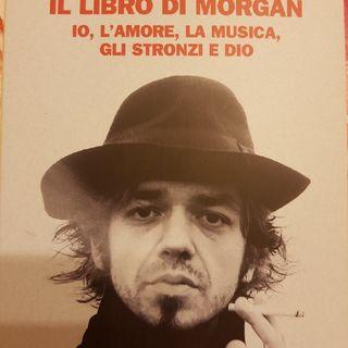 Marco Castoldi : Il Libro Di Morgan - Io,l'amore,la Musica,gli Stronzi E Dio- Maestri - L'esclusione Da Sanremo Nel 2010