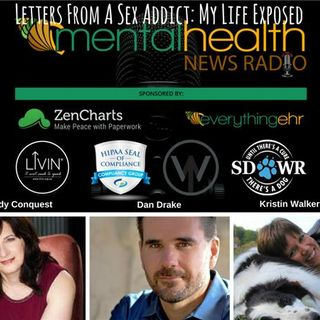 Letters From A Sex Addict: My Life Exposed with Wendy Conquest and Dan Drake