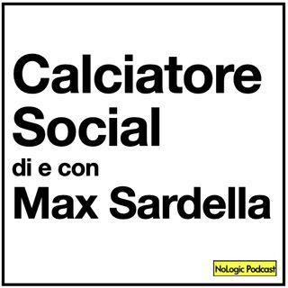 Calciatore Social con Max Sardella