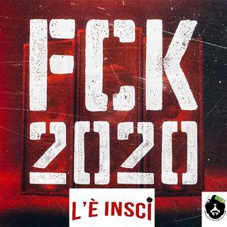 L'E' Inscì - Puntata 45 - FCK 2020