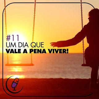TP#11 - Um Dia que Vale a Pena Viver