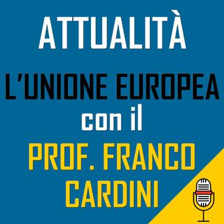 Speciale Unione Europea del 27-04-2020 con il Prof. Franco Cardini