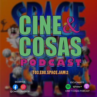 T03.E08.Space Jam 2