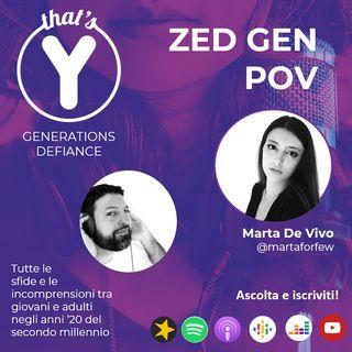 """""""Zed Gen POV"""" con Marta De Vivo [Generations Defiance]"""
