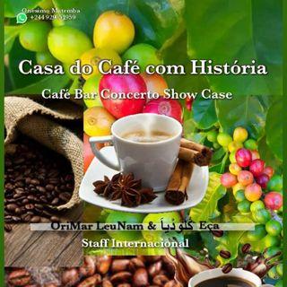 Casa do Café com Historia (Café Bar Concerto Show Case acustico) OriMaR LeuNaM & Claudia Eça
