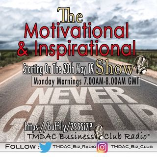Episode 1:The motivational and inspiration Show