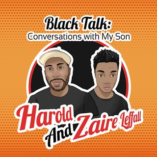 Black Talk: Conversations with My Son