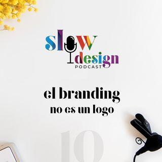 10. El Branding no es un logo