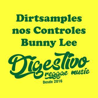 "Programa Digestivo - Especial Dirtsamples nos Controles Bunny ""Striker"" Lee"