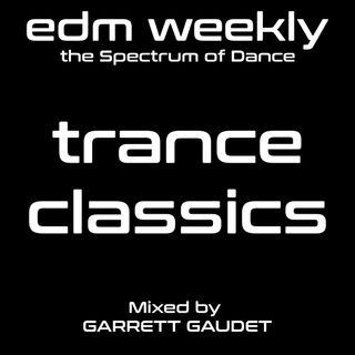 Trance Classics Mix | EDM Weekly 336