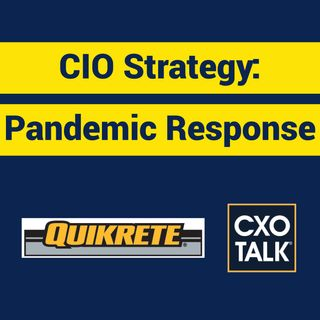 CIO Strategy for Disaster Reponse (CXOTalk #374)