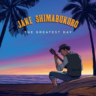 Jake Shimabukuro Releases The Greatest Day