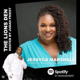 THE LIONS DEN, HOSTED BY JUDAH PRIEST __ VIP:  JESSYCA MARSHALL