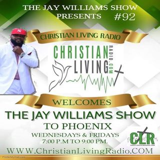 THE JAY WILLIANS SHOW #89