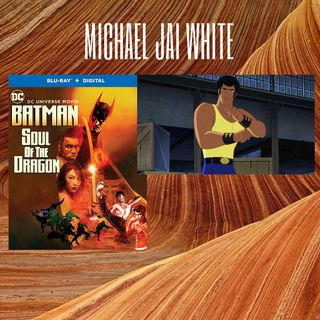 Michael Jai White Batman Soul Of The Dragon