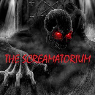 THE SCREAMATORIUM - 10/8/19